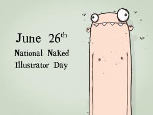 National Naked Illustrator Day
