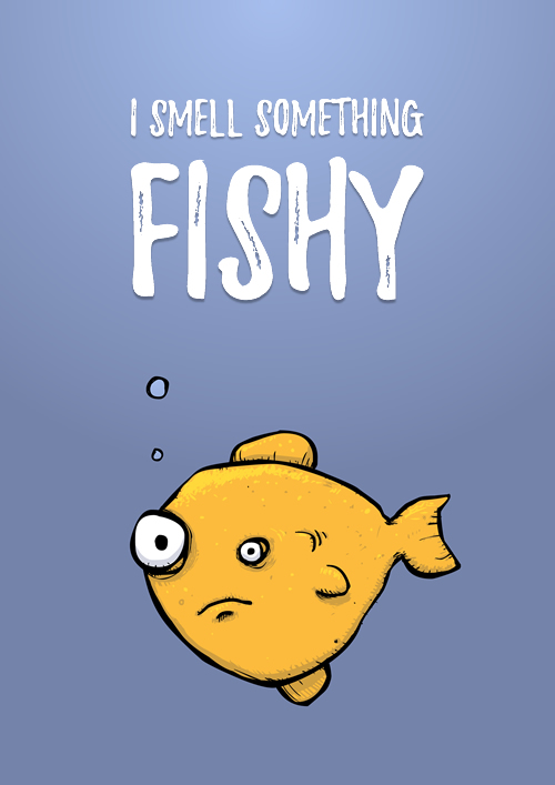 Something Fishy